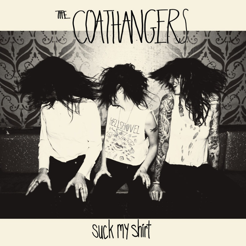 "REVIEW: The Coathangers ""Suck My Shirt""/Brewdog Punk IPA"
